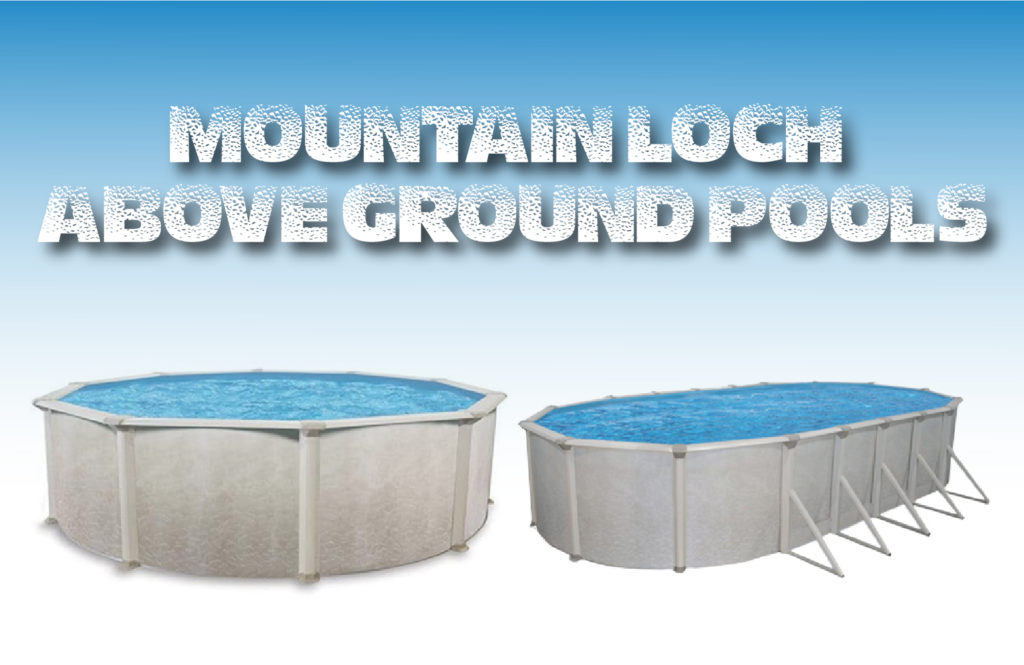 Mountain Loch Above Ground Pool Kits